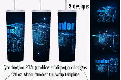 Graduation 2021 sublimation designs. 20 oz. skinny tumbler