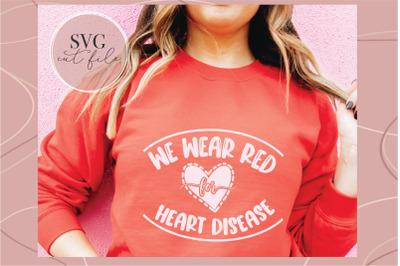 Heart Disease Awareness svg, Heart Disease svg, I wear red svg, Heart