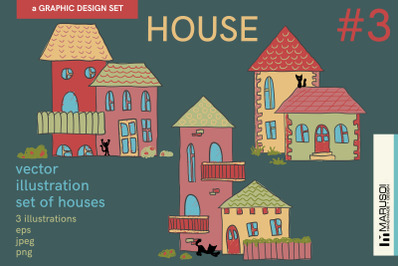 HOUSE #3 vector illustrations