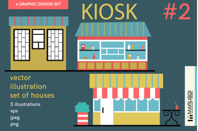 KIOSK #2 vector illustrations
