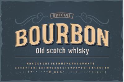 Bourbon vintage font