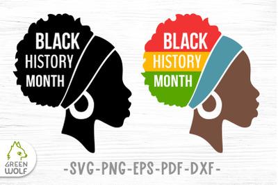 Black history month svg Black woman silhouette svg Afro svg cut files