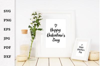 Valentines SVG, Valentine Day SVG, Valentine Quotes