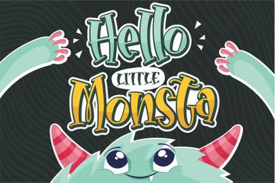 Hello Little Monsta