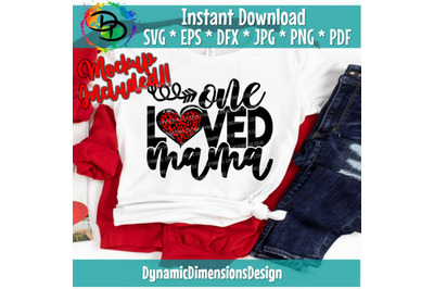 One Loved Mama Svg, Mom, Mama, Loved, Mothers Day, Valentines Day Svg,