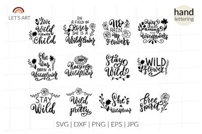 Wildflower svg. Stay wild. Boho svg, spring svg. T-shirt SVG bundle