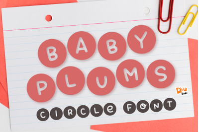 Baby Plums - Cute circle font