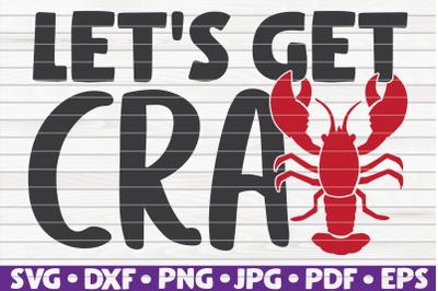 Let's get cray SVG | Mardi Gras quote