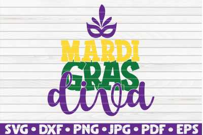 Mardi gras diva SVG | Mardi Gras quote