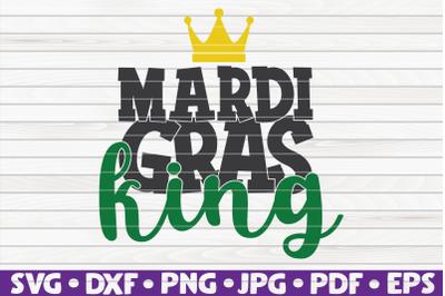 Mardi Gras king SVG | Mardi Gras quote