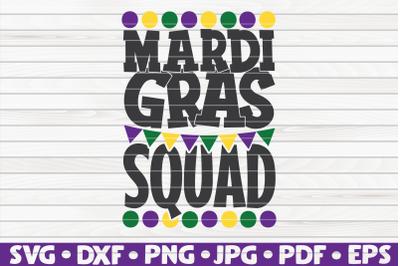 Mardi Gras squad SVG | Mardi Gras quote