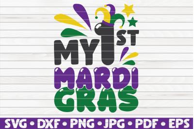 My first Mardi Gras SVG | Mardi Gras quote