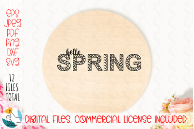 Hello Spring SVG, Farmhouse design SVG cut files.