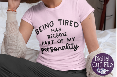 Sarcastic Svg, Funny Svg, Sarcasm Quote, Tired, Being Tired