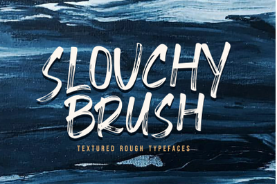 Slouchy Brush Fonts