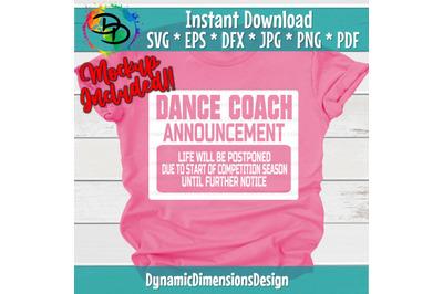 Dance Coach  svg, Dance mom svg, Dancer, Dance quote, Dance svg, svg d