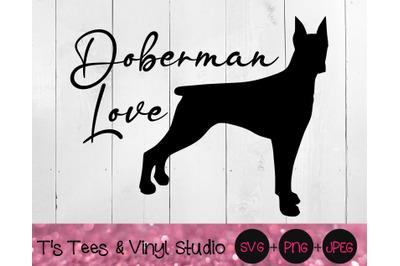 Doberman Pinscher Svg, Love Svg, Dog Love Svg, Doberman Love Svg, Dog