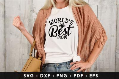 World's Best Mom - Mom SVG File