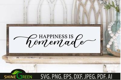 Happiness is Homemade SVG - Home, Farmhouse, Family Sign SVG
