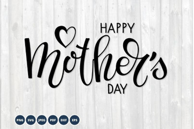 Happy Mothers Day SVG. Mother's day svg. Hand lettering
