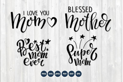 Mother SVG bundle. Mother's Day SVG Quotes