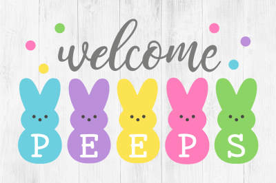 Welcome Peeps SVG, Easter Clipart
