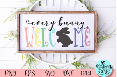 Every bunny welcome wood sign svg, easter sign svg