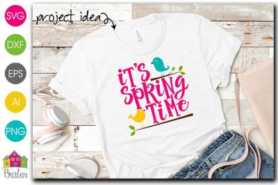 It's Springtime SVG file for Spring