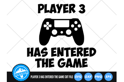 Player 3 Has Entered The Game SVG   Baby Silhouette Cut File