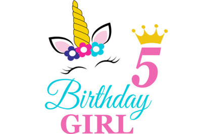 Birthday Girl Svg, Birthday Princess Svg, 5 th Birthday Svg, B-day Gir