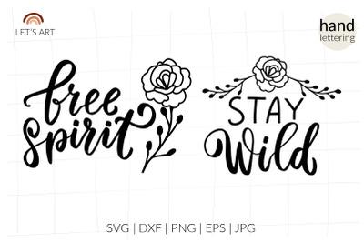 Free spirit svg. Stay wild rose svg. Wildflowers svg. Rosehip svg. Spring flower svg