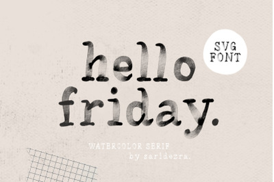 Hello Friday - Watercolor SVG Font