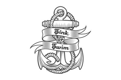 Nautical Emblem of Anchor and Wording Sink or Swim