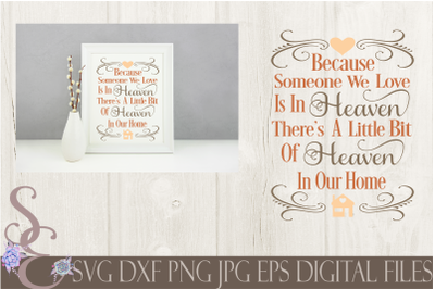 Because Someone We Love is in Heaven SVG