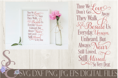 Those We Love Don't Go Away Memorial SVG