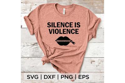 Silence is violence 02 SVG