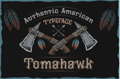 Tomahawk - american authentic font