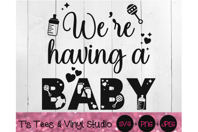 We're Having A Baby, Pregnancy Announcement, Pregnant Svg, Family Png,