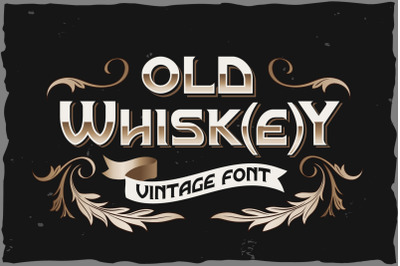 Old Whisk(e)y typeface