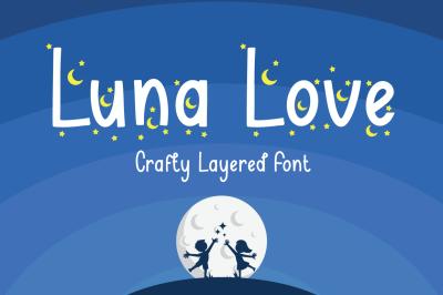 Luna Love - Layered Crafty Font