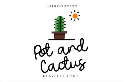 Pot and cactus