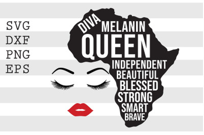 Diva Melanin Queen Independent Beautiful Blessed Strong Smart Bravae S