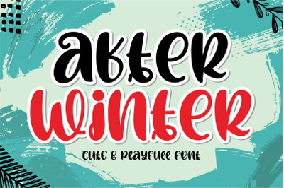 After Winter - Cute & Playfull