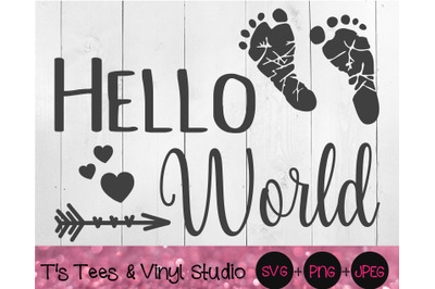 Hello World SVG, Welcome Baby, Newborn Baby, Hearts, Arrows Png, Welco