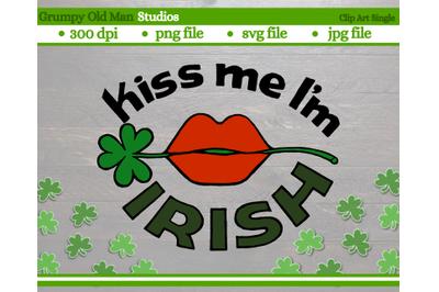 Saint Patrick's kiss me I'm irish