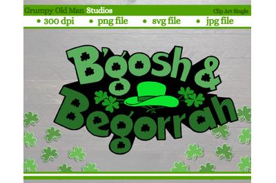 Saint Patrick's b'gosh and begorrah