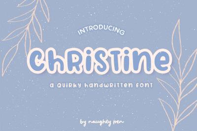 Christine - A Quirky Handwritten Font
