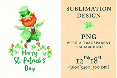 Happy Patricks Day. Sublimation design with Leprechaun