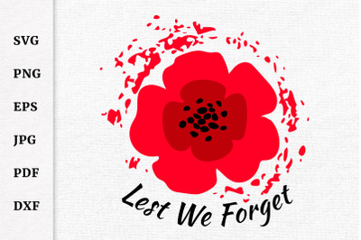 Lest We Forget Remembrance Day Poppy Armistice Day SVG