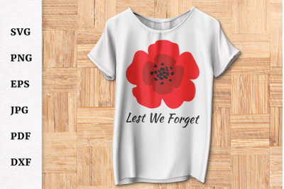 Lest We Forget Poppy SVG for Remembrance Day or Anzac Day